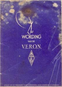 """De gebundelde Electron artikelen in PDF formaat over """" De wording van de VERON """" ter gelegenheid van het 70 jarig bestaan van de VERON in 2015."""