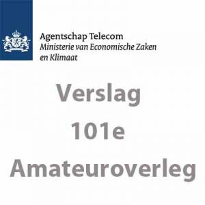 101e verslag AmateurOverleg met Agentschap Telecom