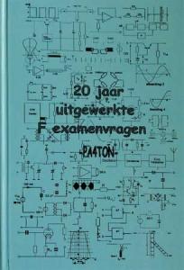 Examentraining en oefenboek voor de radiozendamateur door PA4TON